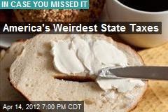 America's Weirdest State Taxes