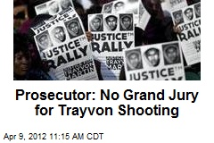 Prosecutor: No Grand Jury for Trayvon Shooting