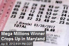 Mega Millions Winner Crops Up in Maryland