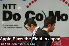 Apple Plays the Field in Japan