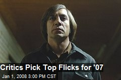 Critics Pick Top Flicks for '07