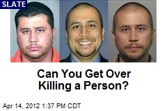 Can You Get Over Killing a Person?