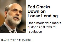 Fed Cracks Down on Loose Lending