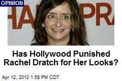 Has Hollywood Punished Rachel Dratch for Her Looks?