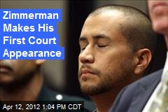 Zimmerman Makes His First Court Appearance