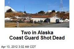 Two in Alaska Coast Guard Shot Dead
