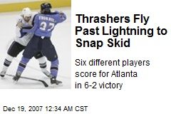 Thrashers Fly Past Lightning to Snap Skid