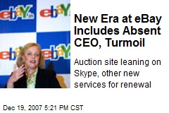 New Era at eBay Includes Absent CEO, Turmoil