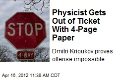 Physicist Gets Out of Ticket With 4-Page Paper