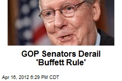 GOP Senators Derail 'Buffett Rule'