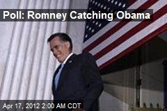 Poll: Romney Catching Obama