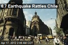 6.7 Earthquake Rattles Chile