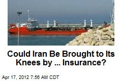 Iran's Downfall: Marine Insurance?