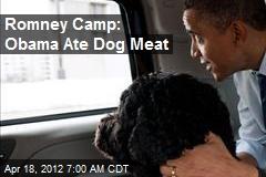Romney Camp: Obama Ate Dog Meat