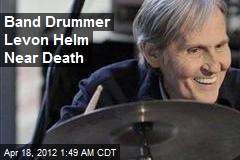 Band Drummer Levon Helm Near Death