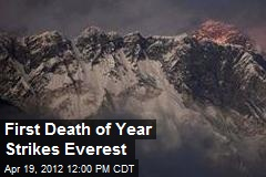 First Death of Year Strikes Everest