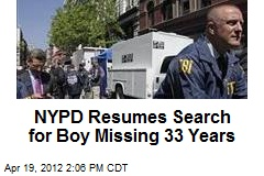 NYPD Resumes Search for Boy Missing 33 Years