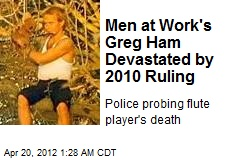 Men at Work's Greg Ham Found Dead