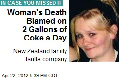Woman's Death Blamed on 2 Gallons of Coke a Day