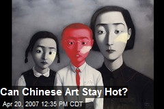 Can Chinese Art Stay Hot?