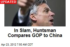 Huntsman Compares GOP to China
