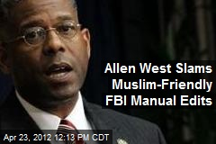 Allen West Slams Muslim-Friendly FBI Manual Edits