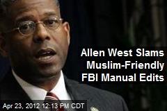 Allen West Slams Muslim-Friendly FBI Manual Edits