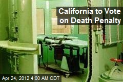 California to Vote on Death Penalty