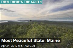 Most Peaceful State: Maine