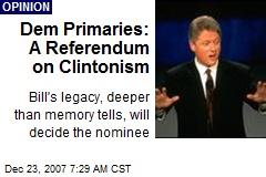 Dem Primaries: A Referendum on Clintonism