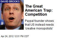 The Great American Trap: Competition