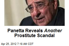 Panetta Reveals Another Prostitute Scandal