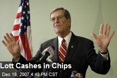 Lott Cashes in Chips