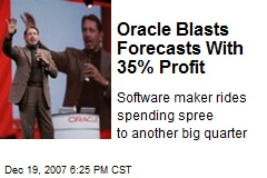 Oracle Blasts Forecasts With 35% Profit