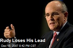 Rudy Loses His Lead