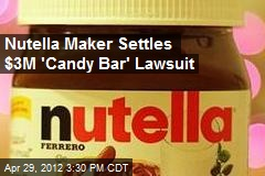 Nutella Maker Settles $3M 'Candy Bar' Lawsuit