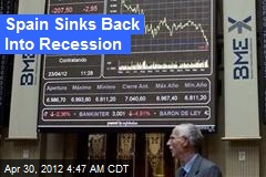 ¡Qué Horror! Spain Sinks Back Into Recession