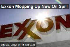 Exxon Mopping Up New Oil Spill