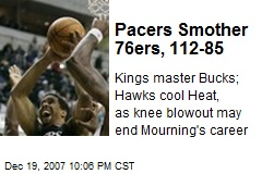 Pacers Smother 76ers, 112-85