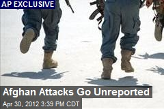 Afghan Attacks Go Unreported