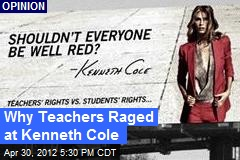 Why Teachers Raged at Kenneth Cole