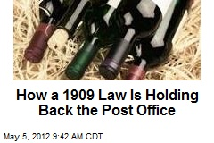 How a 1909 Law Is Holding Back the Post Office