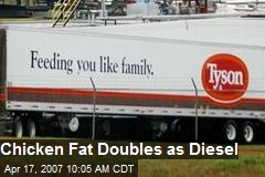 Chicken Fat Doubles as Diesel