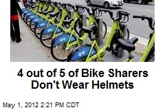 4 out of 5 of Bike Sharers Don't Wear Helmets