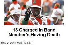 13 Charged in Band Member's Hazing Death