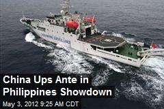 China Ups Ante in Philippines Showdown