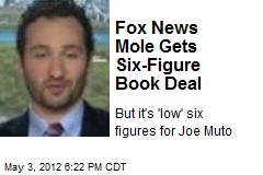 Fox News Mole Gets Six-Figure Book Deal