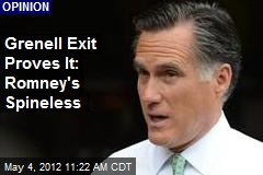Grenell Exit Proves It: Romney's Spineless