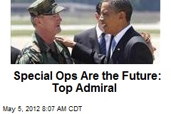 Special Ops Is the Future: Top Admiral
