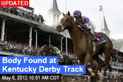Body Found at Kentucky Derby Track
